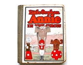 Little Orphan Annie In The Circus - Antique 1927 Cupples and Leon Book