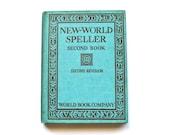 New World Speller - Antique 1925 School Book