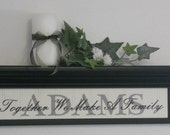 "Personalized Family Name 24"" Shelf Black with Sign - Together We Make A Family"
