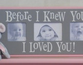 Gray Pink Photo Frame Gift for Baby Shower, Baptism, Christening Gifts Light Pink Grey - BEFORE I KNEW YOU...