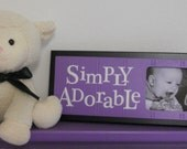 Purple and Black Nursery Wall Decor Sign - Lavender Baby Nursery Picture Frame - SIMPLY ADORABLE