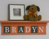 """Orange and Brown Nursery Decor - Baby Boy Gift - Personalized for BRADYN - 24"""" Shelf With 6 Wood Wall Letters"""