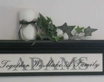 """Personalized Family Name 24"""" Shelf Black with Sign - Together We Make A Family"""