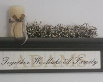 "Personalized Family Name Shelf 24"" Chocolate Brown with Verse - Together We Make A Family"