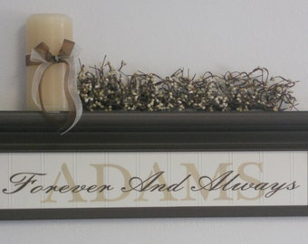 """FAMILY NAME SHELVES - Personalized Family Name Shelf 24"""" in Chocolate Brown with Sign - Forever And Always"""