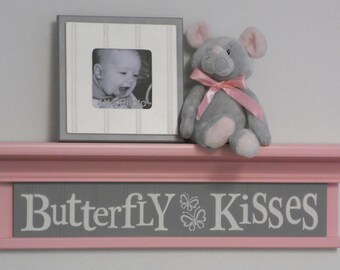 "Pink and Gray Nursery - Butterfly Kisses - Sign on 24"" Shelf Pastel Pink Children Wall Art Nursery Decor"