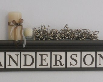 Personalized Family Name Signs / Shelf with Wooden Letter Tiles Painted Chocolate Brown Custom Name Shelves