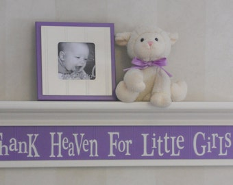 "Thank Heaven For Little Girls - Baby Girl Nursery Decor 30"" Linen (Off White) Wall Shelf Painted Sign Purple Lilac"