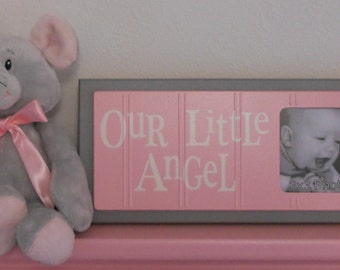 Little Girls Wall Decor - Pink Baby Nursery Decor - OUR LITTLE ANGEL - Picture Frame Sign - Select Pastel Pink and Gray or Choose Your Color