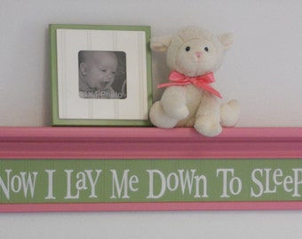 "Baby Nurseries - Nursery Decorating Ideas Pink Green Sign - Now I Lay Me Down To Sleep - 30"" Shelf"