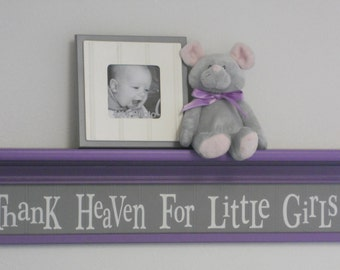 "Children Decor - Purple Gray Nursery Sign - Thank Heaven For Little Girls - Baby Girl Nursery Decor 30"" Lilac Wall Shelf"