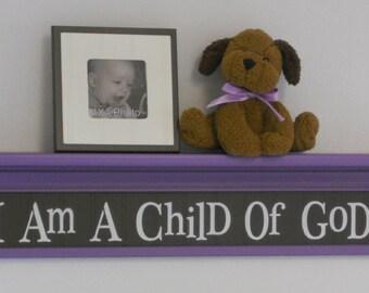 "Purple and Brown Baby Nursery Sign - I Am A Child Of God on 30"" Shelf  Purple Christian Wall Art for Nursery"