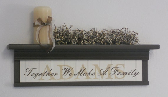 """Personalized Family Name Shelf 24"""" Chocolate Brown with Verse - Together We Make A Family"""