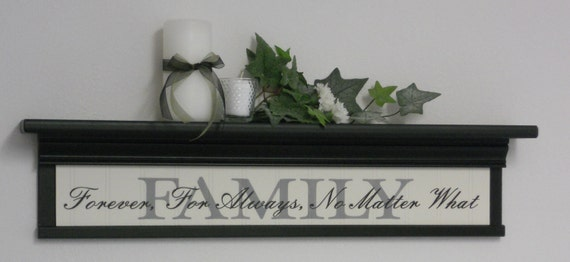 Forever and Always No Matter What | Family Sign Black | Family is Forever | Black Wall Shelf | Home Wall Shelves