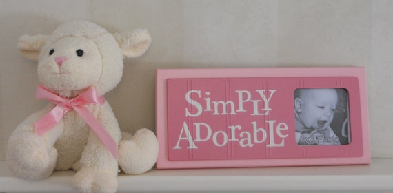 Pink Baby Girl Nursery Decor - Sign Picture Frame - Nursery Wall Art - SIMPLY ADORABLE