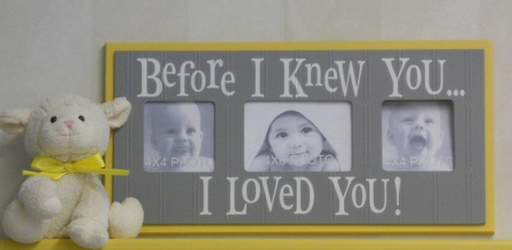 Gray Nursery Ideas- Yellow Picture Frame- Yellow and Gray Baby Shower Gift- Grey Yellow Photo Frame Painted Sign Saying BEFORE I KNEW YOU...