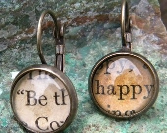 Word Earrings  - ... BE HAPPY for the rest of your life...  -    Vintage Words, Glass cabochons, antiqued brass