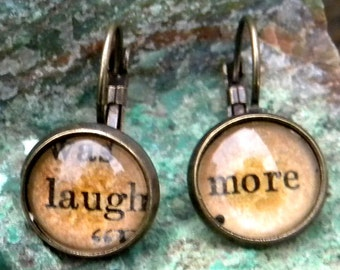 Word Earrings  -  LAUGH MORE   - Vintage Paper, Glass cabochons, antiqued brass