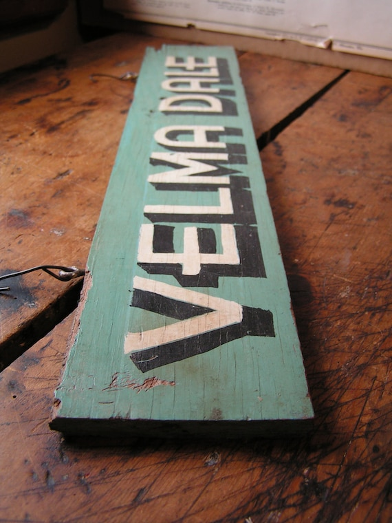 Reserved for Carin Negri - Vintage Wood Horse Stall Name Plate - Velma Dale