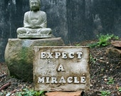 "Sign Post - ""Expect A MIracle"""