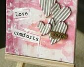 4X4 Mixed Media ORIGINAL Mini Canvas Board with Stand - Love Comforts