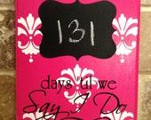 Pink Damask Wedding Chalkboard Countdown Calendar (Made to Order)