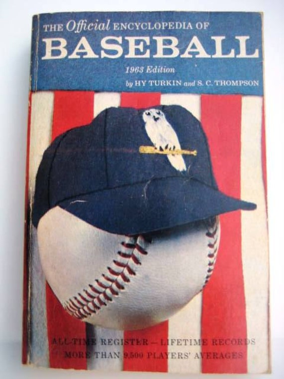 1963 Baseball Encyclopedia - Vintage Book by Hy Turkin and S.C. Thompson