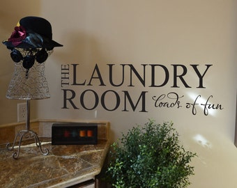 The Laundry Room Loads of Fun LA004 custom vinyl lettering wall words stickers home decor vinyl decal