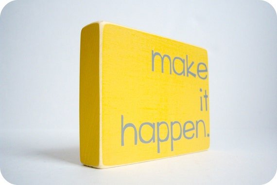 Make It Happen. Wood Block Decor.