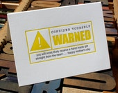 Consider Yourself Warned: mother's day -- letterpress card
