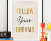 typography print, inspirational quote, motivational poster, nursery print, quote print, typography poster, follow your dreams