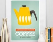Kitchen print, cathrineholm poster, coffee poster, kitchen poster, art for kitchen, retro poster, quote art, funny coffee quote, yellow A3