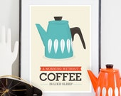 Kitchen print, Art for kitchen, coffee poster, coffee print. kitchen art, quote print, Cathrineholm poster, Mid century modern,
