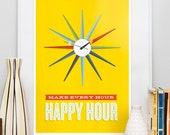 Mid Century poster, Inspirational positive quote print, Eames era, colorful wall decor, motivational art, Make every hour happy hour A2