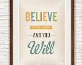 Inspirational quote print, nursery art, saying print, typography poster, colorful decor,  retro wall art,  Believe you can and you will A3