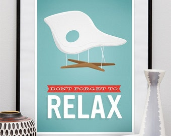 Motivational poster, eames poster, Office art, eames era, work print, dorm room art, retro poster, Don  forget to relax A3