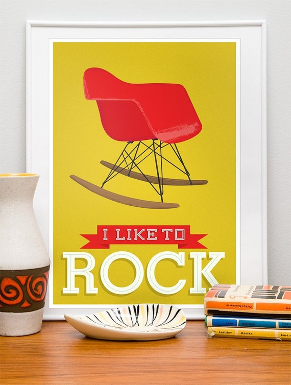 Quote print, mid century modern, Eames poster, eames rocker, , retro poster, nursery decor, typography poster, I like to rock A3