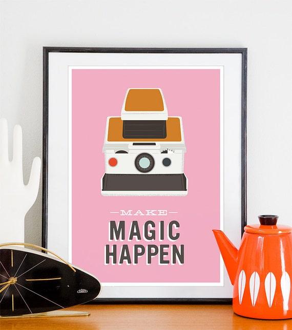Inspirational print, quote poster, polaroid sx70, geekery art, motivational print, typography print, retro poster, pink, polaroid poster