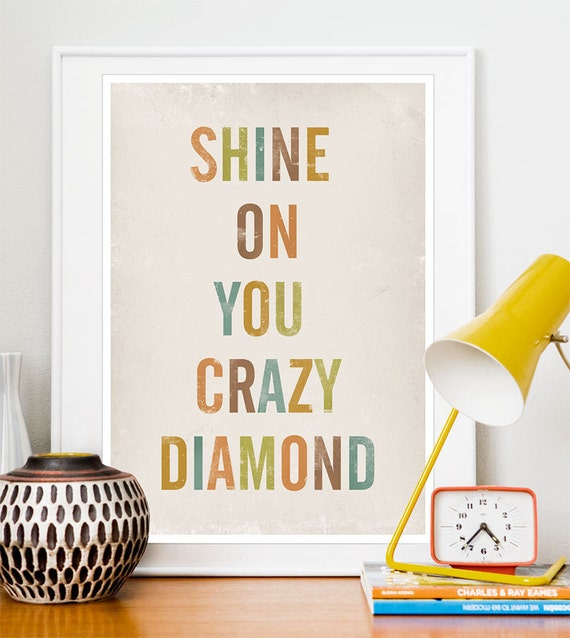 typography print, quote print, typography poster, lyrics poster, quote art, pink floyd, music poster, Shine on you crazy diamond A3