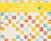 Amy Sue - PDF Quilt Pattern in 2 sizes