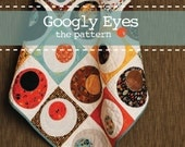 Googly Eyes - PDF Quilt Pattern