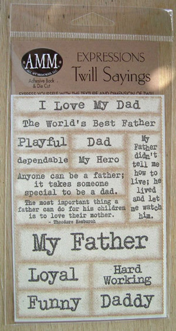 AMM Expressions Twill Sayings My Father
