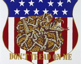 Don't Tread On Me reminds of the  American Revolution, the subject of this silkscreen