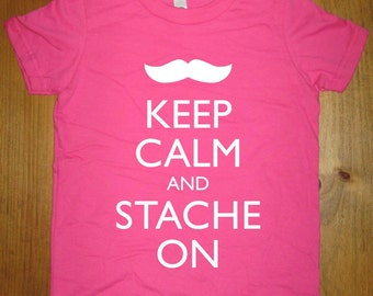 Mustache Shirt - Keep Calm and Stache On - 7 Colors Available - Kids T shirt Sizes 2T, 4T, 6, 8, 10, 12 - Gift Friendly