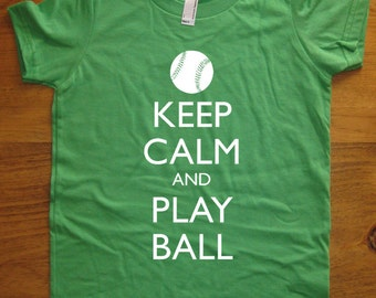 Baseball Shirt / Kids Shirt - Keep Calm and Play Ball - 7 Colors Available - Kids Tshirt Sizes 2T, 4T, 6, 8, 10, 12 - Gift Friendly