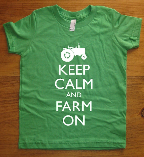 Kids Shirt - Keep Calm and Farm On - 7 Colors Available - Kids Tshirt Sizes 2T, 4T, 6, 8, 10, 12 - Gift Friendly