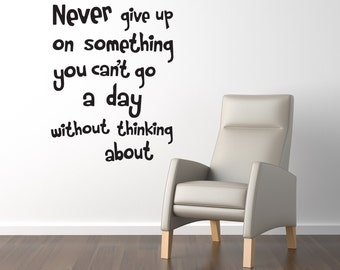 Wall Quote Decal Never give up Wall Words Stickers Lettering Decal