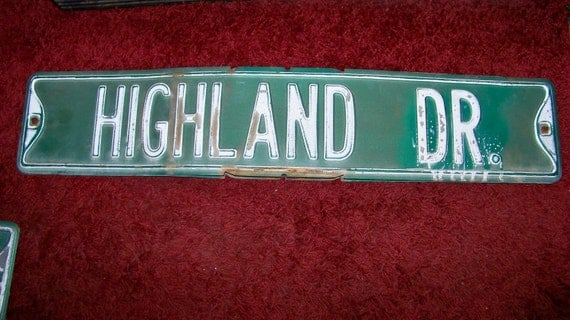 Vintage Highland Drive Embossed Authentic Old Metal Street Sign -Shabby Cottage Chic-