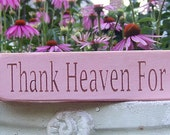 Thank Heaven For Little Boys / Girls Shelf Sitter Sign
