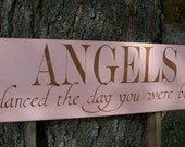 Wood Sign Angels Danced The Day You Were Born